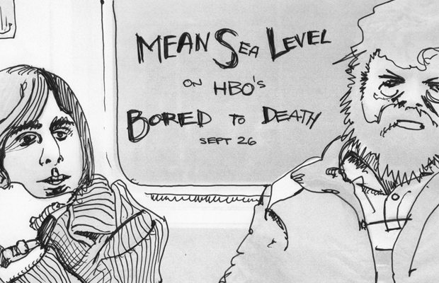Mean Sea Level on HBO's Bored To Death Oct 3